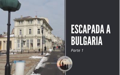 Escapada a Bulgaria parte 1: Ruse, Veliko Tarnovo