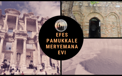 Escapada de fin de semana: Meryemana Evi, Efes, Kuşadası  y Pamukkale!